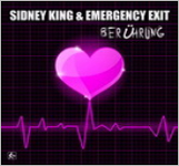 Sidney King & EMERGENCY EXIT