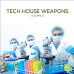 Tech House Weapons Vol. 5